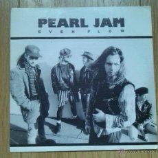 Discos de vinilo: PEARL JAM. EVEN FLOW (VINILO SINGLE PROMO 1992 ). Lote 54804500