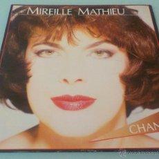 Discos de vinilo: MIREILLE MATHIEU .- LP-1984 - CHANTER ...CARPETA ABIERTA. Lote 54805114
