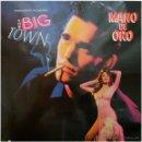 Discos de vinilo: VARIOS – THE BIG TOWN: ORIGINAL MOTION PICTURE SOUNDTRACK (MANO DE ORO) - LP SPAIN 1987. Lote 54810432