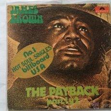 Discos de vinilo: JAMES BROWN - THE PAYBACK (PART 1) (LA VENGANZA) / THE PAYBACK (PART 2) (1973). Lote 54828794