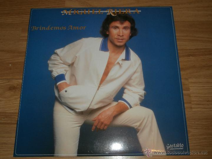 MIGUEL RIERA - LP - BRINDEMOS AMOR - 1987 - GASTALDO - COMPLETAMENTE NUEVO - RARO (Música - Discos - LP Vinilo - Solistas Españoles de los 70 a la actualidad)