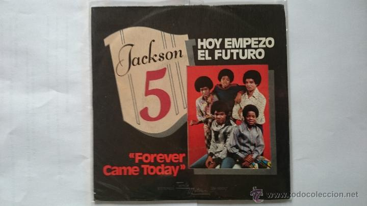 THE JACKSON 5 - FOREVER CAME TODAY (HOY COMIENZA EL FUTURO) / ALL I DO IS THINK OF YOU (1975) (Música - Discos - Singles Vinilo - Funk, Soul y Black Music)