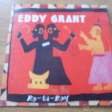 Discos de vinilo: EDDY GRANT. RA-TI-RAY MAXI 12. Lote 54840441