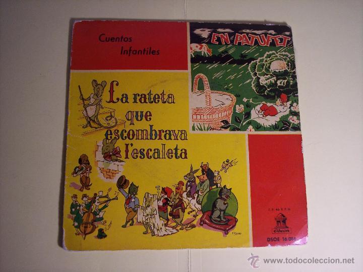 SINGLE (CUENTOS INFANTILES) - LA RATETA QUE ESCOMBRAVA L'ESCALETA / EN PATUFET) ODEON-19588 (Música - Discos - Singles Vinilo - Música Infantil)
