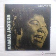 Discos de vinilo: MAHALIA JACKSON DISCO GOSPEL 33 1/3 RPM BELTER 36.010 RAREZA !!!. Lote 54858135