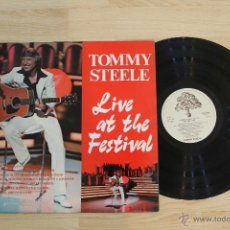 Discos de vinilo: TOMMY STEELE LIVE AT THE FESTIVAL LP FIRMADO MADE IN ENGLAND. Lote 54863640