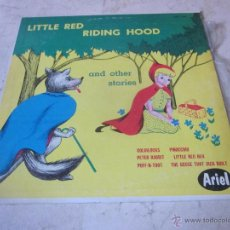 Discos de vinilo: LITTLE RED RIDING HOOD AND OTHER STORIES - ARIEL RECORDS - AR 1006. Lote 54866621