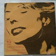 Discos de vinilo: JONI MITCHELL - RAISED ON ROBBERY (CRIADA EN EL ROBO) / HELP ME (AYUDAME) (1972). Lote 54868349
