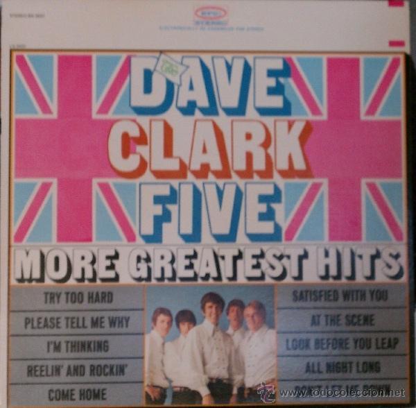 THE DAVE CLARK FIVE - MORE GREATEST HITS 66 !! GARAGE ROCK !! RARA 1ª EDIC ORG USA EPIC, EXC (Música - Discos - LP Vinilo - Pop - Rock Extranjero de los 50 y 60)