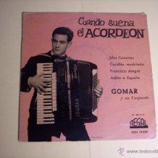 Discos de vinilo: EP GOMAR Y SU CONJUNTO (CUANDO SUENA EL ACORDEON - ISLAS CANARIAS / + 3) REGAL-1960. Lote 54873553