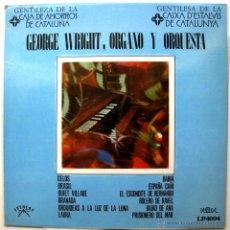Discos de vinilo: GEORGE WRIGHT - ORGANO Y ORQUESTA - LP PALOBAL 1968 BPY. Lote 54876252