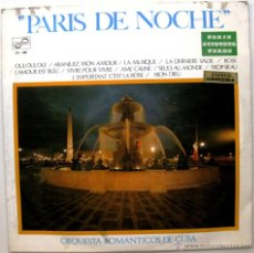 Discos de vinilo: ORQUESTA ROMANTICOS DE CUBA - PARIS DE NOCHE - LP ZAFIRO 1970 BPY. Lote 54876705
