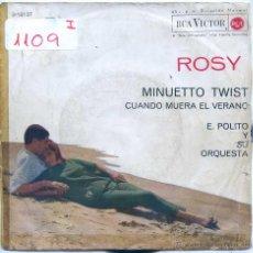 Discos de vinilo: ROSY / MINUETTO TWIST / CUANDO MUERA EL VERANO (SINGLE 1962). Lote 54876869