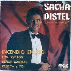 Discos de vinilo: SACHA DISTEL (EN ESPAÑOL) / INCENDIO EN RIO / SEÑOR CNIBAL + 2 (EP 1967). Lote 54876901