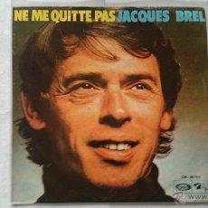 Discos de vinilo: JACQUES BREL - NE ME QUITE PAS / LES BICHES (REEDIC. 1973). Lote 54878989