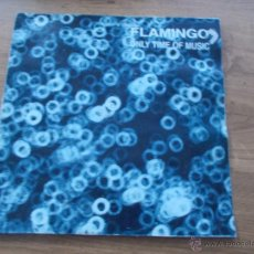 Discos de vinilo: FLAMINGO. ONLY TIME MUSIC MAXI 12. Lote 54882413