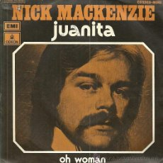 Discos de vinilo: NICK MACKENZIE. SINGLE SELLO EMI-ODEON AÑO 1974 EDITADO EN ESPAÑA . Lote 54885194