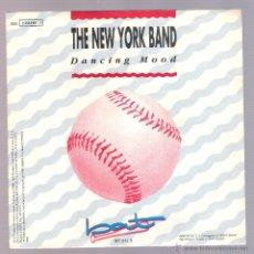 Discos de vinilo: THE NEW YORK BAND - DANCING MOOD (VINILO 7'' PROMO. 1990, BAT BT 032 S) SALSA. Lote 54886203