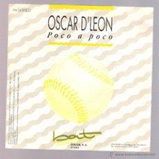 Discos de vinilo: OSCAR D'LEON - POCO A POCO (VINILO 7'' PROMO. 1990, BAT BT 026 S) SALSA. Lote 54886239