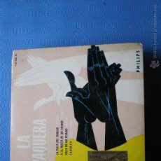 Discos de vinilo: LA PAQUERA EP PHILIPS 1960 LA PLAZA DEL CABALLO +3 BULERIAS ALEGRIAS ZAMBRA PEPETO. Lote 223653260