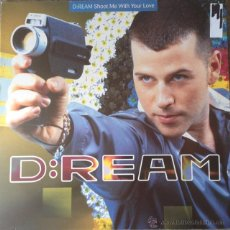 Discos de vinilo: D:REAM - SHOOT ME WITH YOUR LOVE . MAXI SINGLE . 1995 UK . Lote 54907181