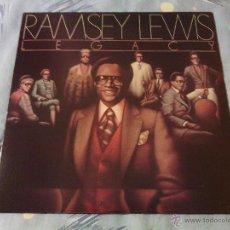Discos de vinilo: LP VINILO RAMSEY LEWIS - LEGACY / ORIG. USA PRESS 1978 ON COLUMBIA CBS / RARE!!!!! JAZZ FUNK. Lote 54908352