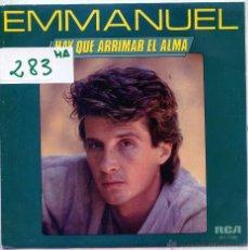 Discos de vinilo: EMMANUEL / HAY QUE ARRIMAR EL ALMA / AQUI NO HAY SITIO PARA TI (SINGLE 1985). Lote 54909897