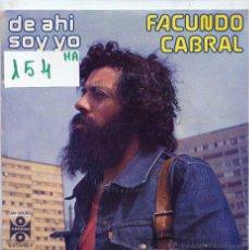 Discos de vinilo: FACUNDO CABRAL / DE AHI YO SOY PARTES 1 Y 2 (SINGLE 1976). Lote 125872188