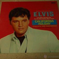 Discos de vinilo: ELVIS PRESLEY - CALIFORNIA HOLIDAY, UK 1980 LP RCA INTERNATIONAL. Lote 54911548