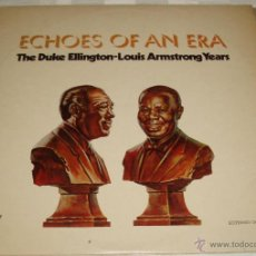 Discos de vinilo: DOS LPS ECHOES OF AN ERA DE DUKE ELLINGTON-LOUIS ARMSTRONG YEARS. Lote 54912121