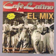 Discos de vinilo: CAFE LATINO - EL MIX. LA COSA LOCA. (VINILO 7'', BLANCO Y NEGRO BNS-331). Lote 54913742