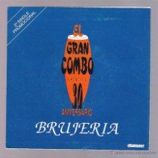 Discos de vinilo: EL GRAN COMBO - BRUJERÍA (VINILO 7'' MANZANA 3CMS-12A). Lote 54914142
