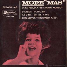 Discos de vinilo: BRENDA LEE, EP, MORE (MAS) - DEL FILM ESTE PERRO MUNDO + 3 , AÑO 1964. Lote 54918814