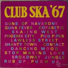 Discos de vinilo: CLUB SKA '67 LP 1980 ISLAND RECORDS. Lote 54927931