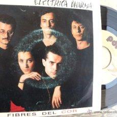 Discos de vinilo: ELECTRICA DHARMA -FIBRES DEL COR -SINGLE 1989. Lote 54851877