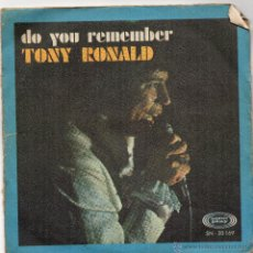 Discos de vinilo: TONY RONALD - DO YOU REMEMBER + IF YOU EVER CHANGE YOUR MIND - SG 1968. Lote 54934848