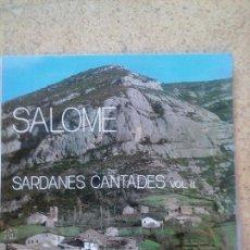Discos de vinilo: SARDANES CANTADES PER SALOME VOL. II. Lote 50995714