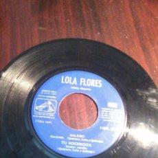Discos de vinilo: SIN FUNDA. LOLA FLORES. COMO APARECE EN LA FOTO. Lote 54940031