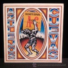 Discos de vinilo: AZULEJOS CUEVAS SOLDADITO ESPANOL SINGLE VINILO 1991. Lote 54932818