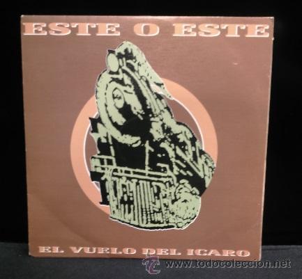 ESTE O ESTE EL VUELO DEL ICARO SINGLE VINILO POP ESPANOL 1991 (Música - Discos - Singles Vinilo - Grupos Españoles de los 90 a la actualidad)
