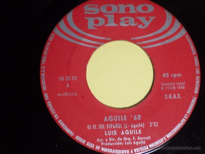 Discos de vinilo: LOTE DE 1 EP Y 1 SINGLE DE LUIS AGUILE (PREGUNTASELO A FRIZZI /+3 / ES EL SOL ESPAÑOL /+1) 1964-1968 - Foto 6 - 54951226