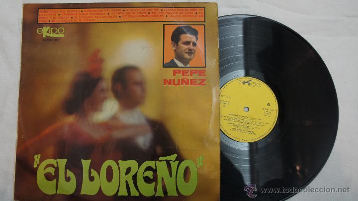 EL LOREÑO - PEPE NUÑEZ -1968 (Música - Discos - LP Vinilo - Flamenco, Canción española y Cuplé)