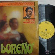 Discos de vinilo: EL LOREÑO - PEPE NUÑEZ -1968. Lote 54952375