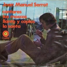 Discos de vinilo: JOAN MANUEL SERRAT - EP VINILO 7'' - EDITADO EN MÉXICO / MÉJICO - CANTARES + 3 - CAPITOL. Lote 54977544