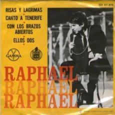 Discos de vinil: RAPHAEL - EP SINGLE VINILO 7'' - RISAS Y LÁGRIMAS + 3 - EDITADO EN MÉXICO / MÉJICO POR GAMMA. Lote 54977575