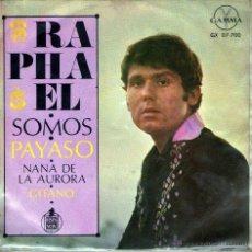Discos de vinilo: RAPHAEL - EP SINGLE VINILO 7'' - SOMOS + 3 - EDITADO EN MÉXICO / MÉJICO - GAMMA.. Lote 54977604