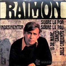 Discos de vinilo: RAIMON - SOBRE LA POR SOBRE LA PAU (EP) INCLUYE TEXTOS POEMAS. Lote 54979792