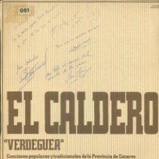 Discos de vinilo: EL CALDERO VERDEGUEA.. Lote 54981362