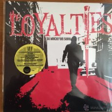 Discos de vinilo: THE LOYALTIES: SO MUCH FOR SOHO. Lote 54986838
