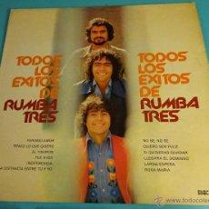 Discos de vinilo: TODOS LOS ÉXITOS DE RUMBA TRES. Lote 54987262